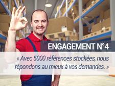 Engagement N°4 - Avec 5000 références stockées, nous répondons au mieux à vos demandes
